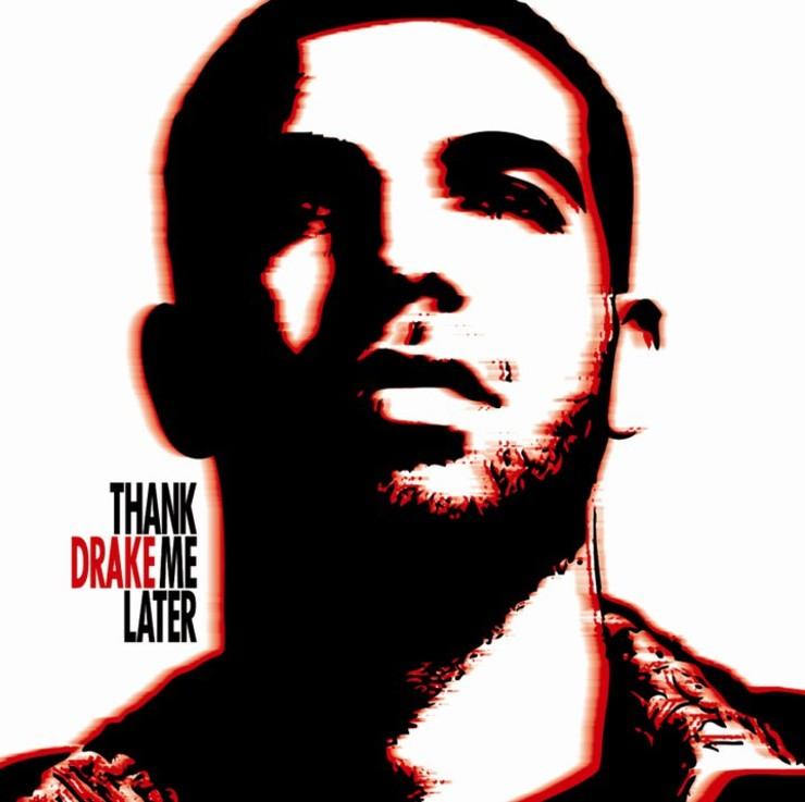 2010_05_06_Drake_ThankMeLater